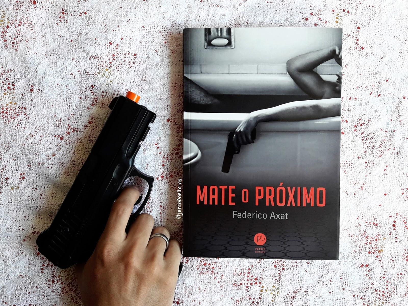 """LIVRO """"MATE O PRÓXIMO"""""""